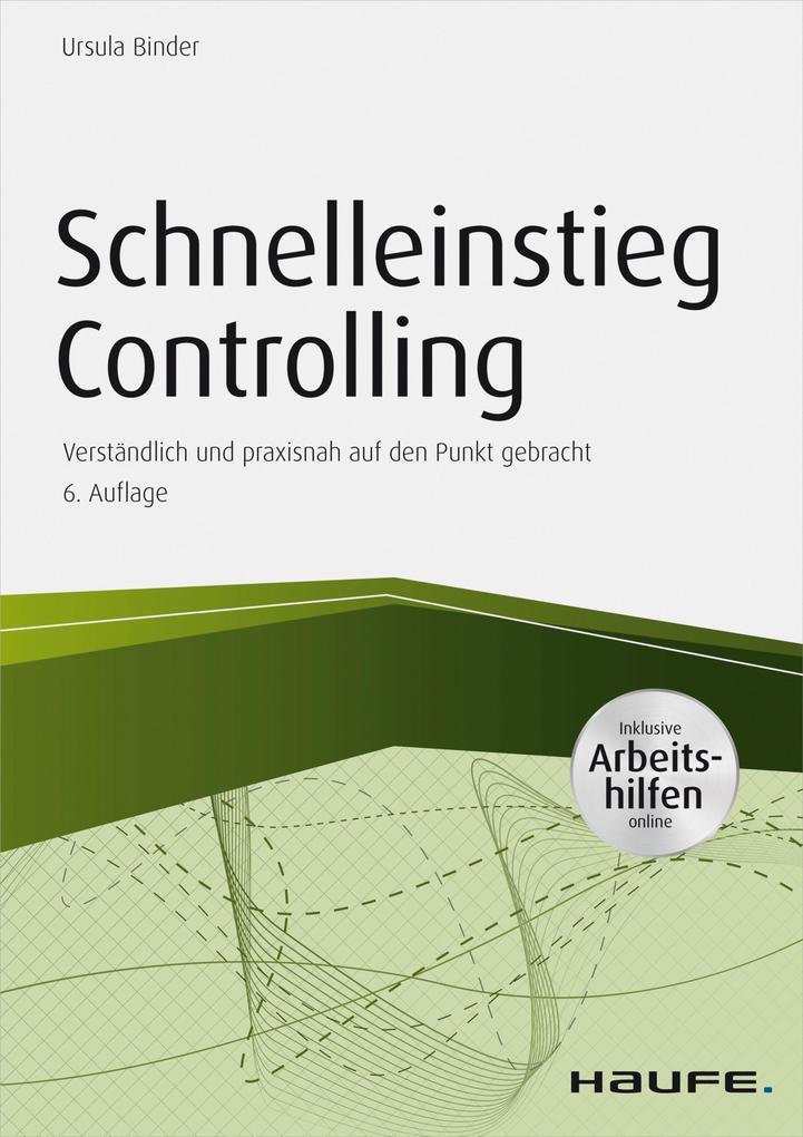 Schnelleinstieg Controlling - inkl. Arbeitshilfen online als eBook
