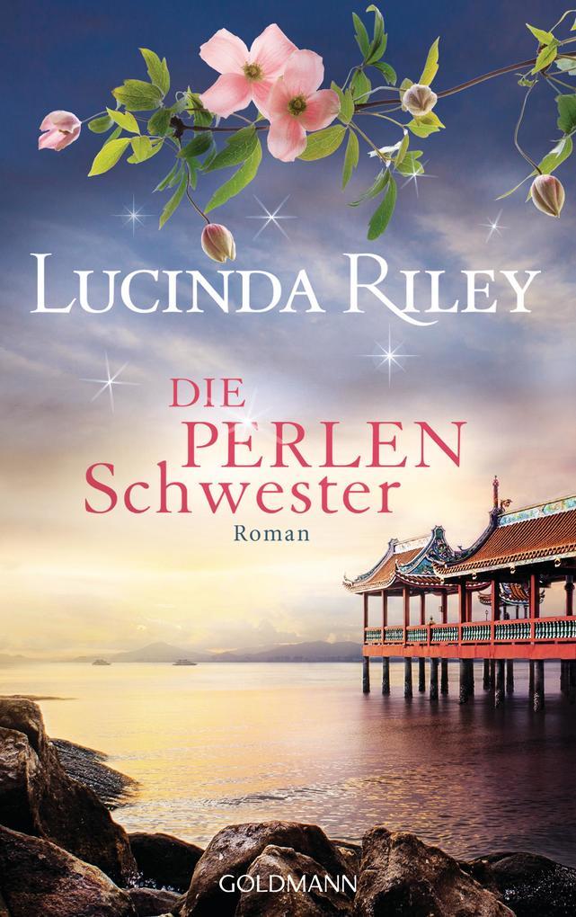 Die Perlenschwester als Buch von Lucinda Riley