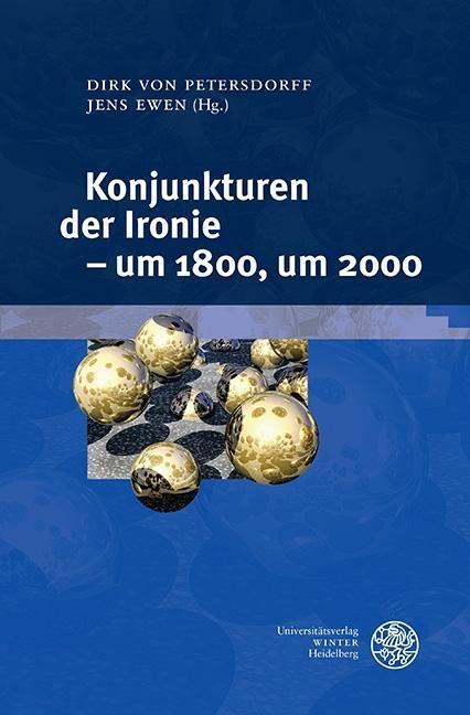 Konjunkturen der Ironie - um 1800, um 2000 als eBook