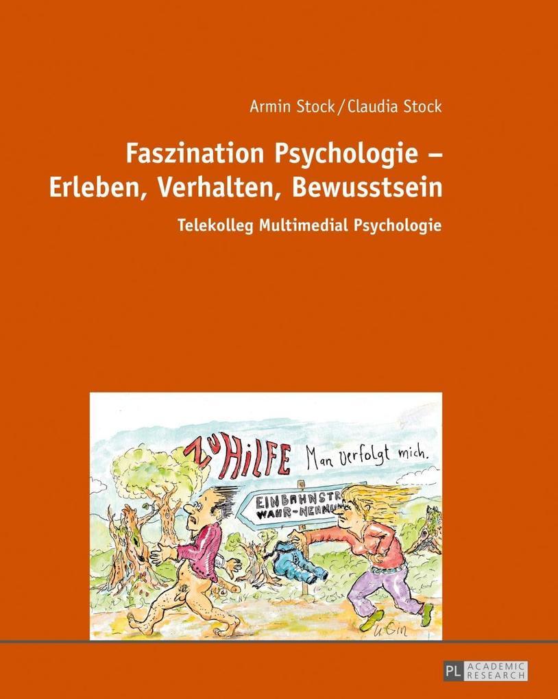 Faszination Psychologie - Erleben, Verhalten, B...