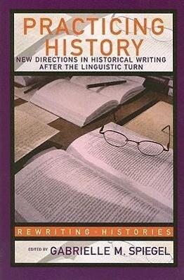 Practicing History als Buch (kartoniert)