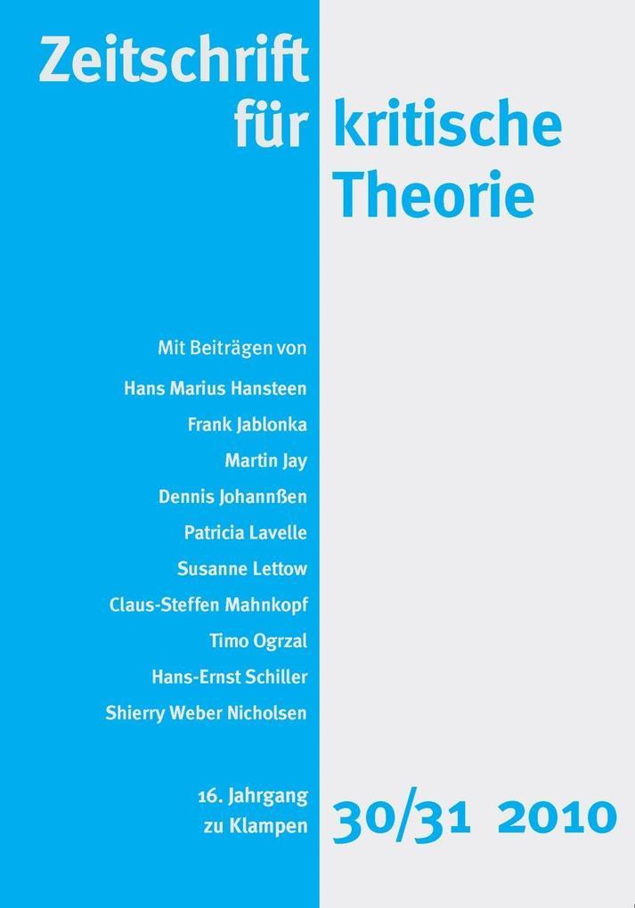 Zeitschrift für kritische Theorie / Zeitschrift für kritische Theorie, Heft 30/31 als eBook pdf