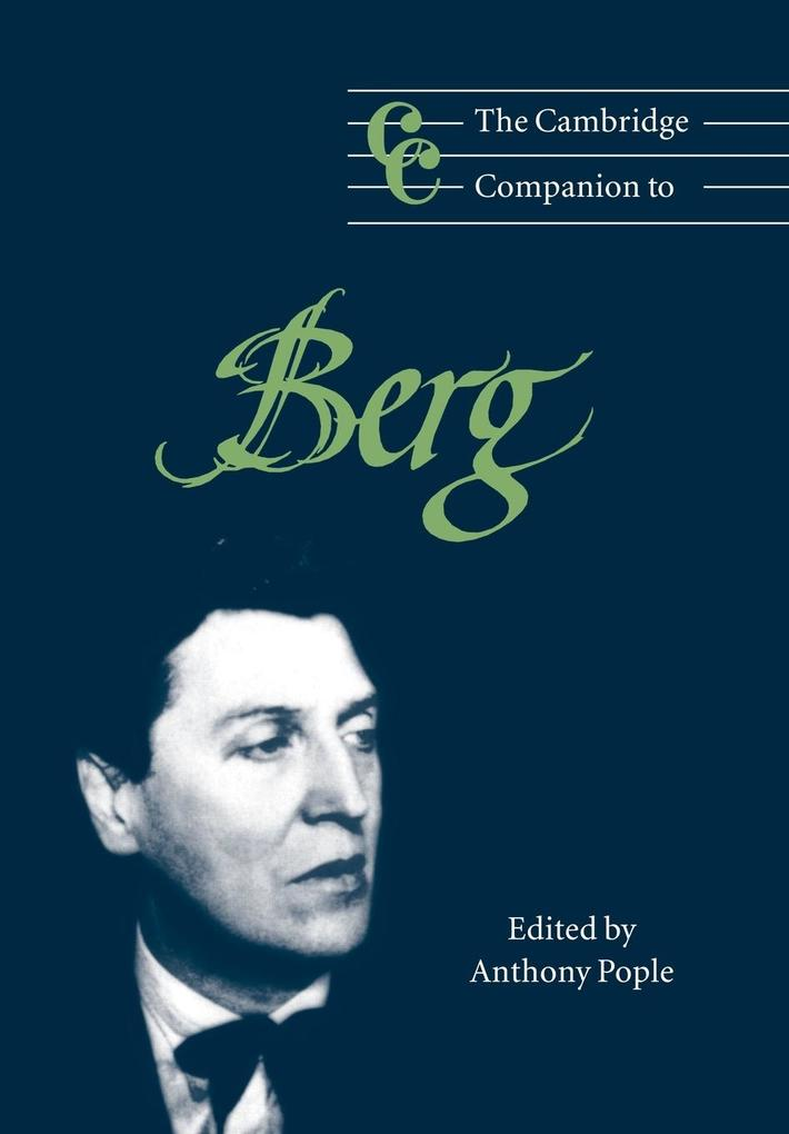 The Cambridge Companion to Berg als Buch (kartoniert)