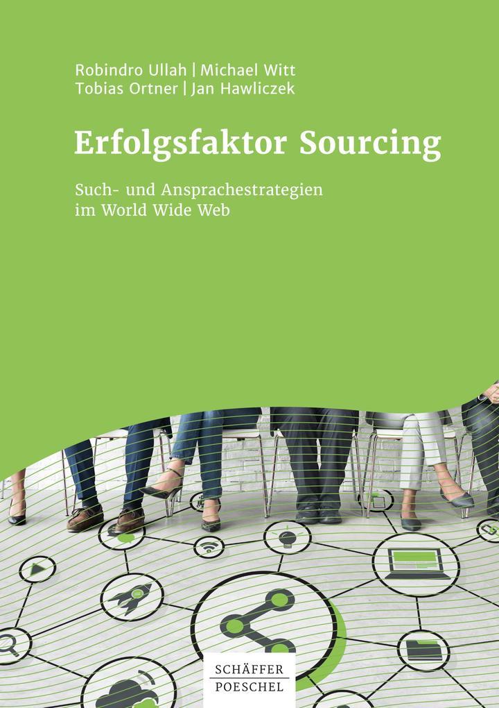 Erfolgsfaktor Sourcing Such- und Ansprachestrategien im World Wide Web als eBook