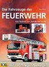 Die Fahrzeuge der Feuerwehr