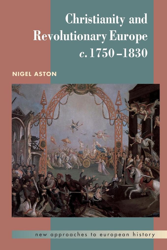 Christianity and Revolutionary Europe, 1750-1830 als Buch (kartoniert)