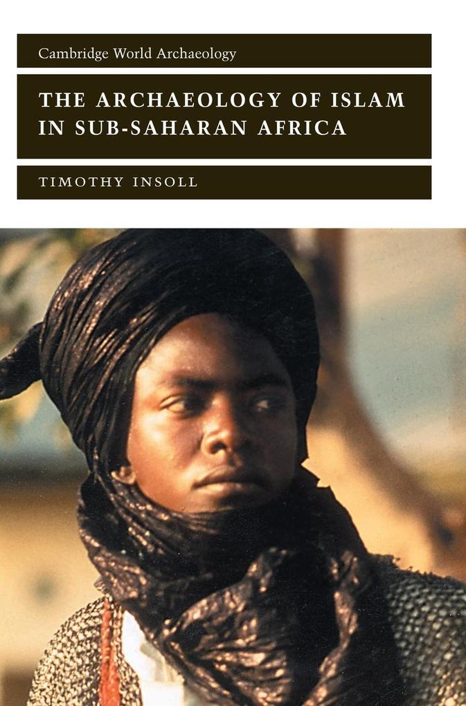 The Archaeology of Islam in Sub-Saharan Africa als Buch (gebunden)