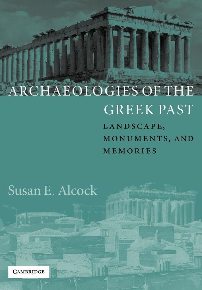 Archaeologies of the Greek Past als Buch (kartoniert)