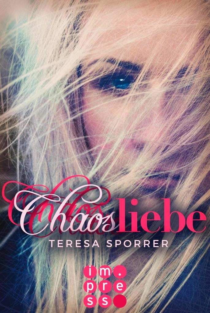 Chaosliebe (Die Chaos-Reihe 3) als eBook