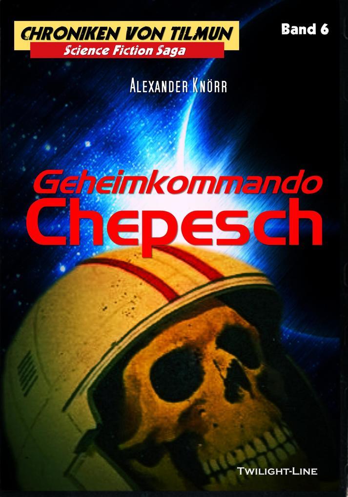 Geheimkommando Chepesch als eBook