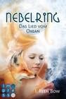 Nebelring - Das Lied vom Oxean (Band 1)