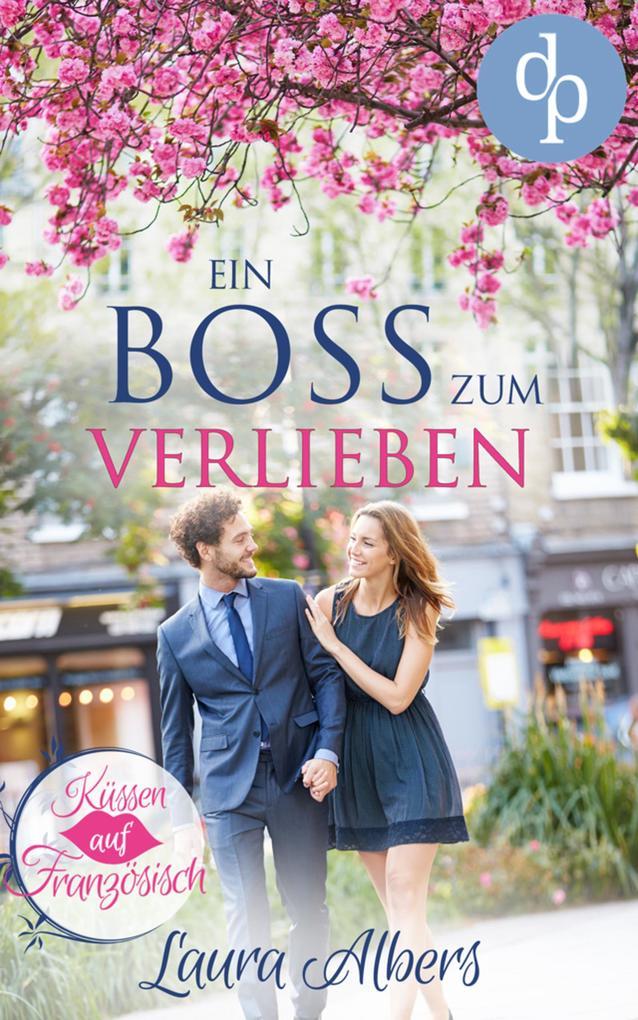 Ein Boss zum Verlieben als eBook