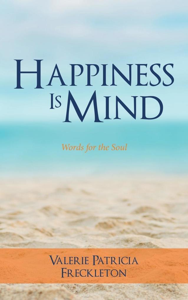 Happiness is Mind als Taschenbuch von Valerie P...