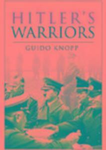 Hitler's Warriors als Buch (gebunden)