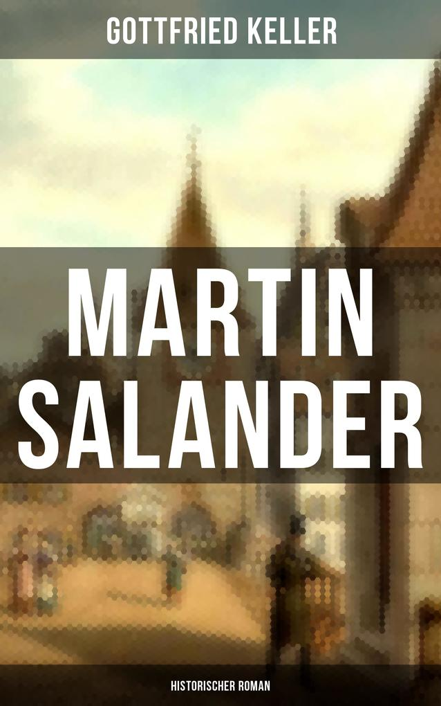 Martin Salander (Historischer Roman) als eBook epub