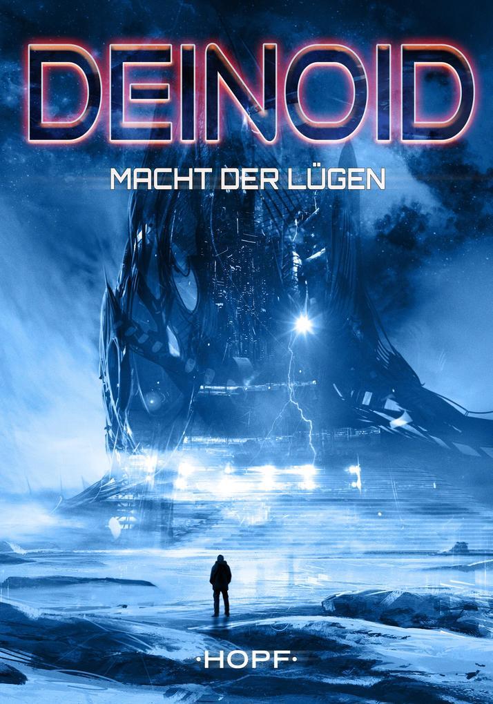Deinoid 5: Macht der Lügen als eBook