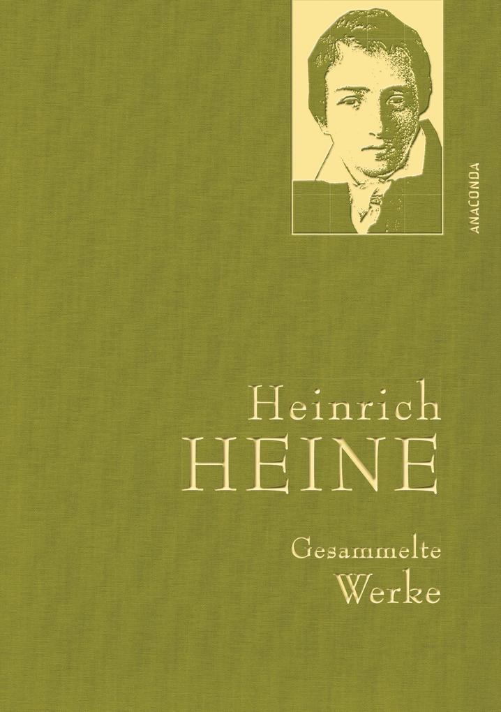Heinrich Heine - Gesammelte Werke als eBook