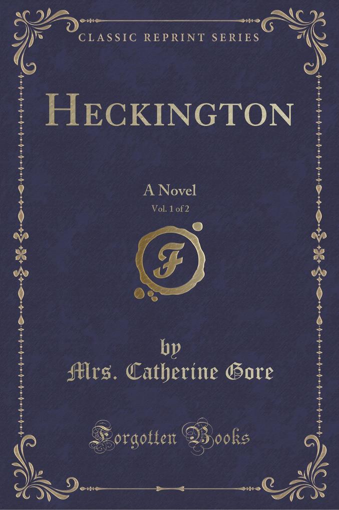 Heckington, Vol. 1 of 2
