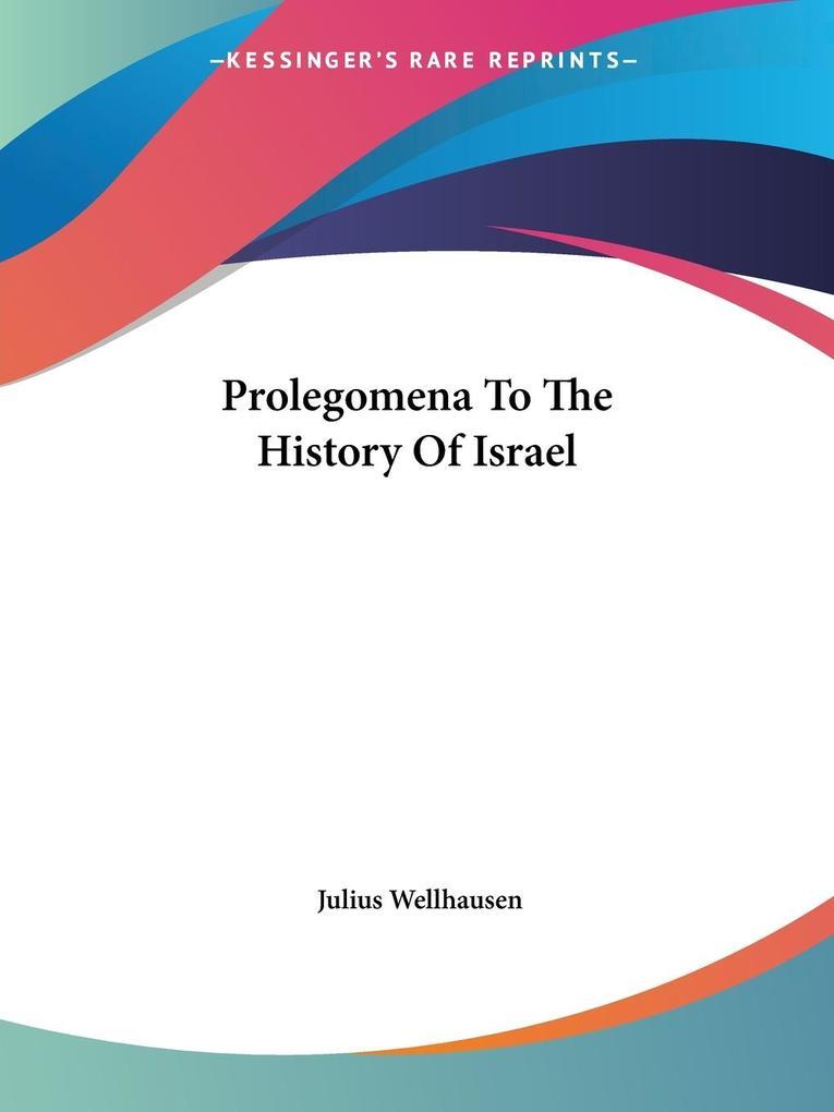 Prolegomena To The History Of Israel als Taschenbuch