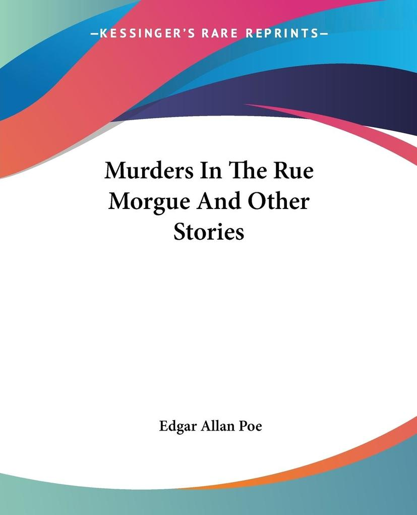 Murders In The Rue Morgue And Other Stories als Taschenbuch