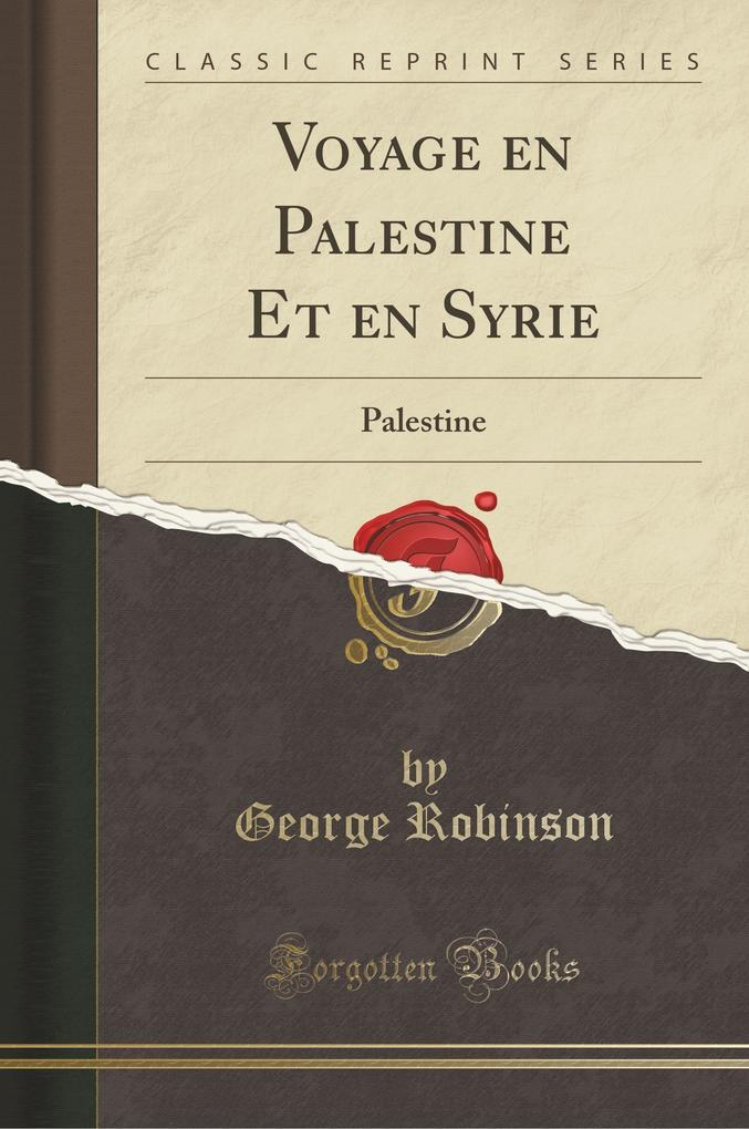 Voyage en Palestine Et en Syrie