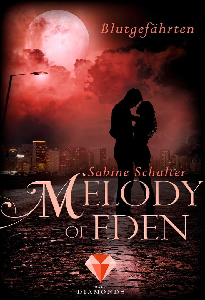 Melody of Eden 1: Blutgefährten als Buch