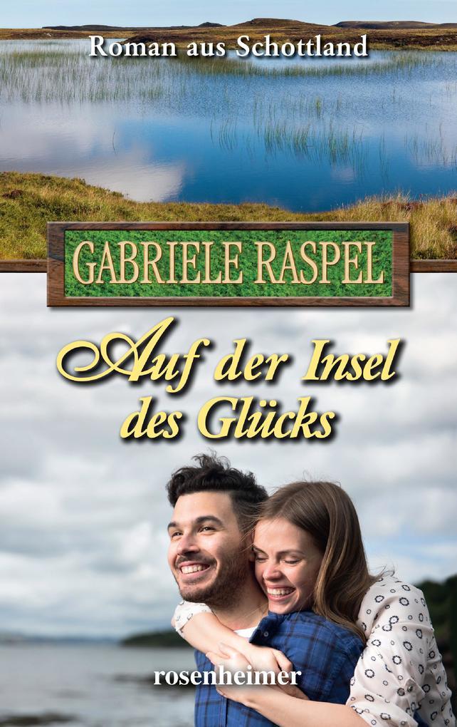 Auf der Insel des Glücks als eBook epub