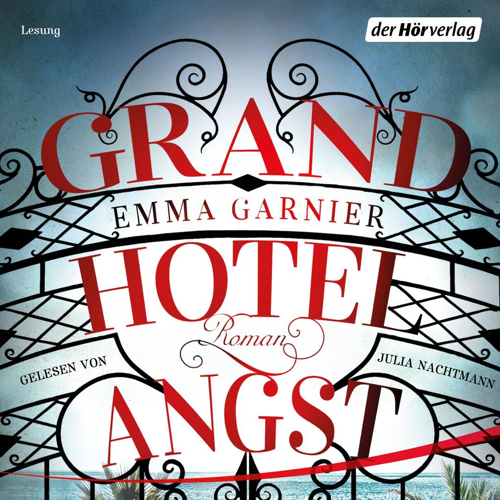 Grandhotel Angst als Hörbuch Download