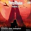 Perry Rhodan Neo 148: Schatten über Ambaphal