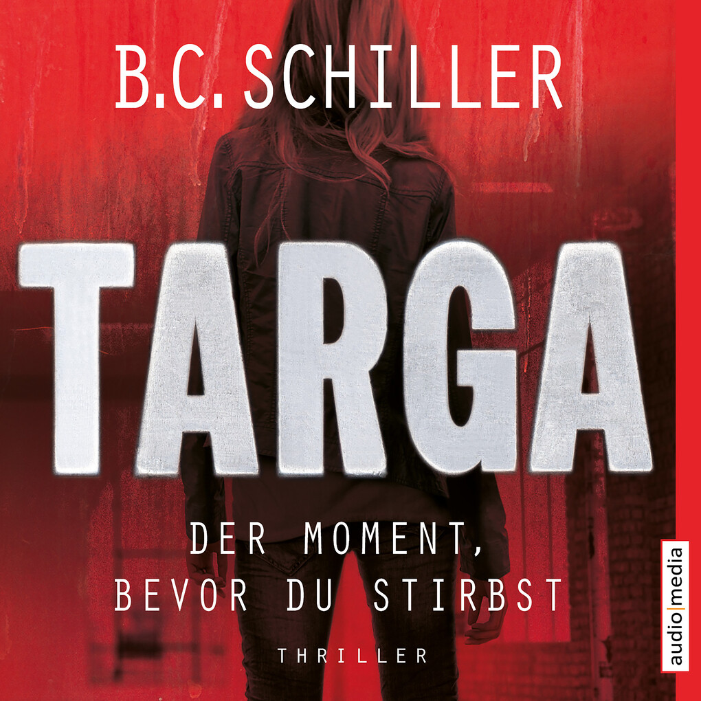 Targa - Der Moment, bevor du stirbst als Hörbuch Download