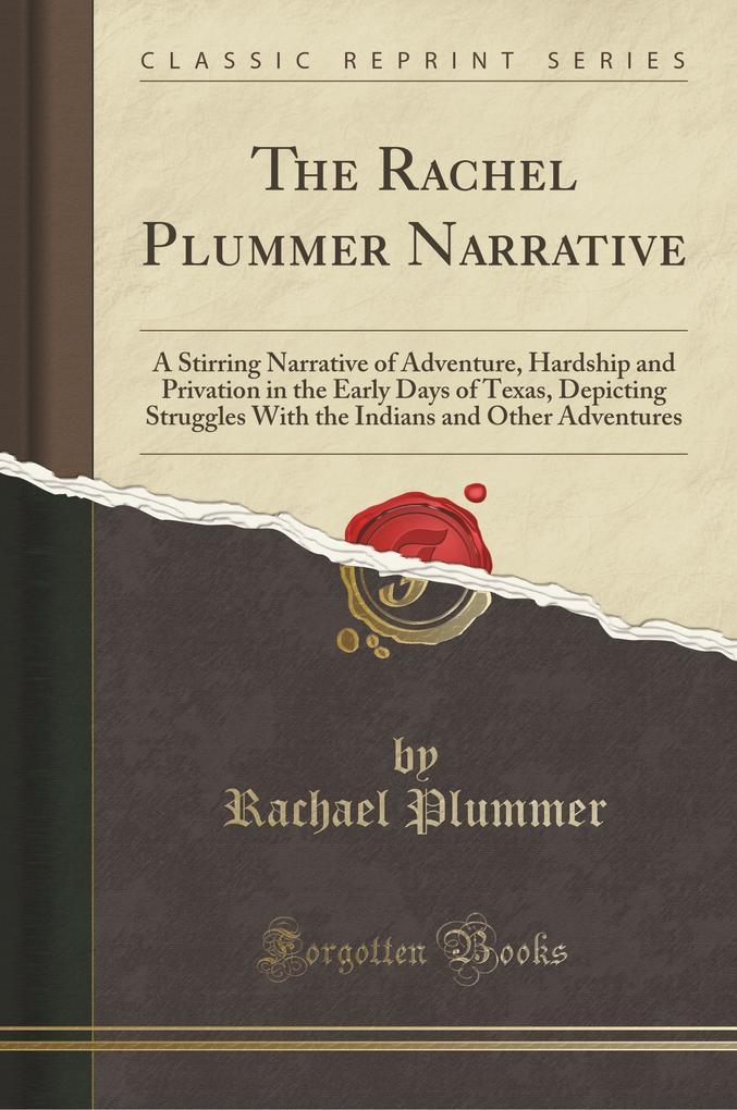 The Rachel Plummer Narrative