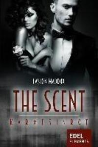 The Scent - Karmesinrot als eBook