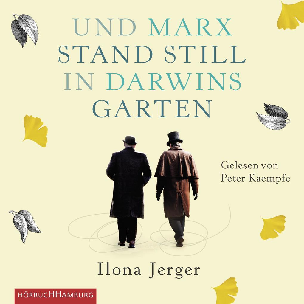Und Marx stand still in Darwins Garten als Hörbuch Download