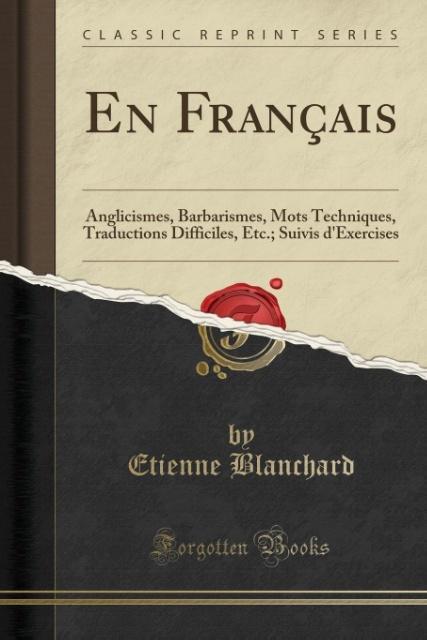 En Français als Taschenbuch von Etienne Blanchard - Forgotten Books