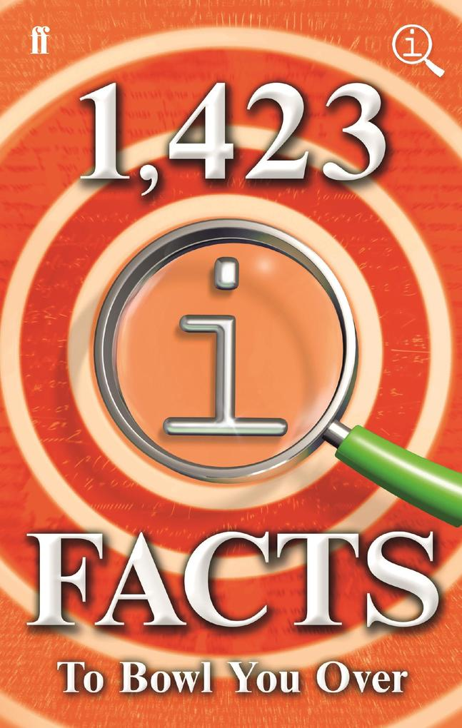 1,423 QI Facts to Bowl You Over als eBook von J...