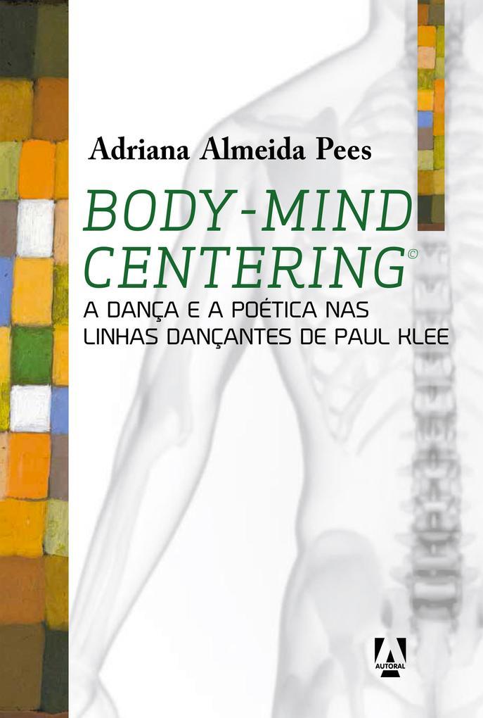 Body-mind centering als eBook von Adriana Almeida Pees - Livros Ilimitados