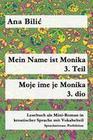 Mein Name ist Monika 3. Teil / Moje ime je Monika 3. dio