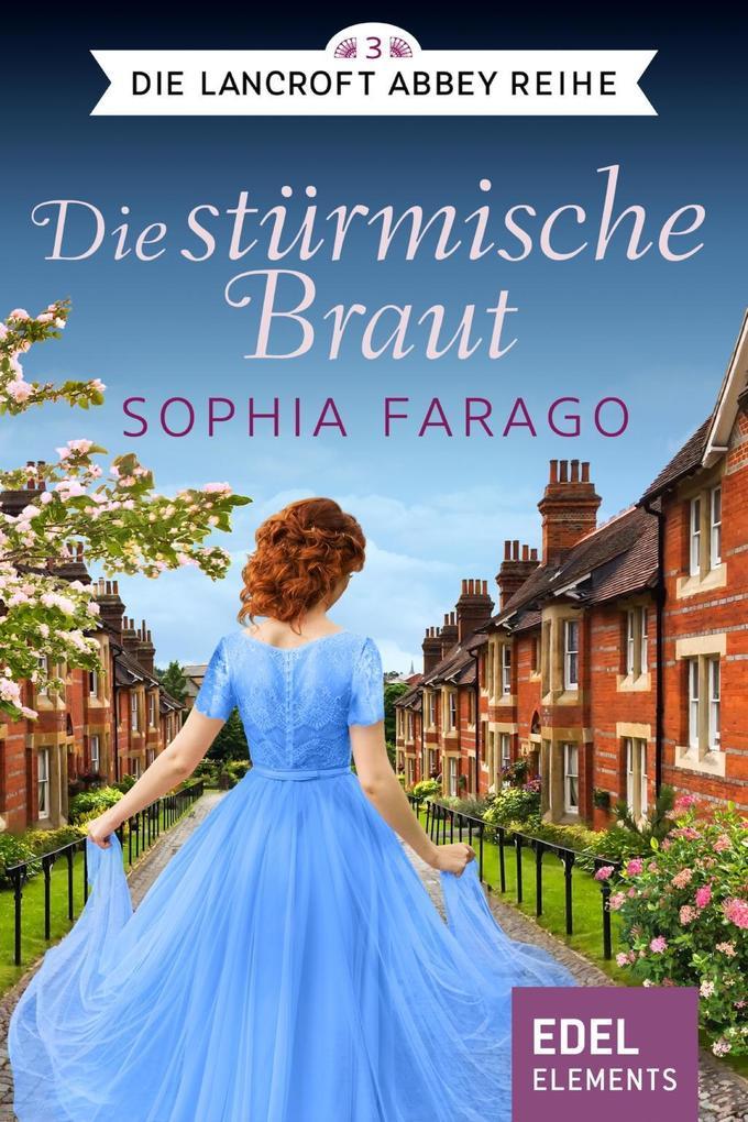 Die stürmische Braut als eBook