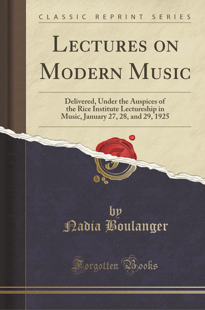 Lectures on Modern Music als Taschenbuch von Na...