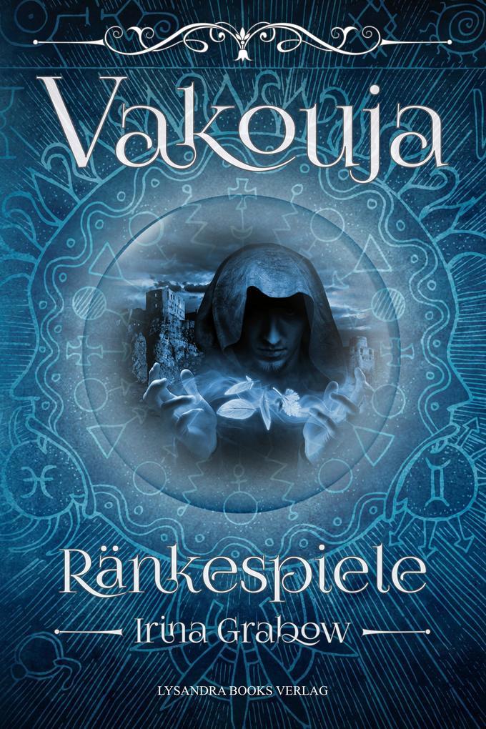 Vakouja - Ränkespiele als eBook
