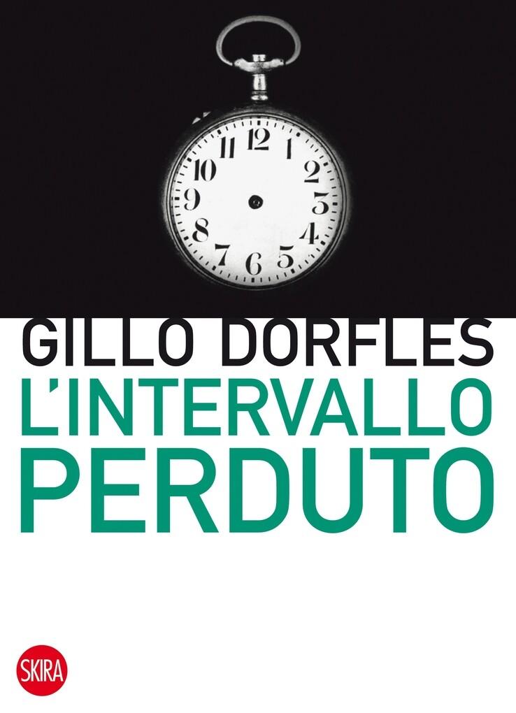 L´ intervallo perduto als eBook von Gillo Dorfles