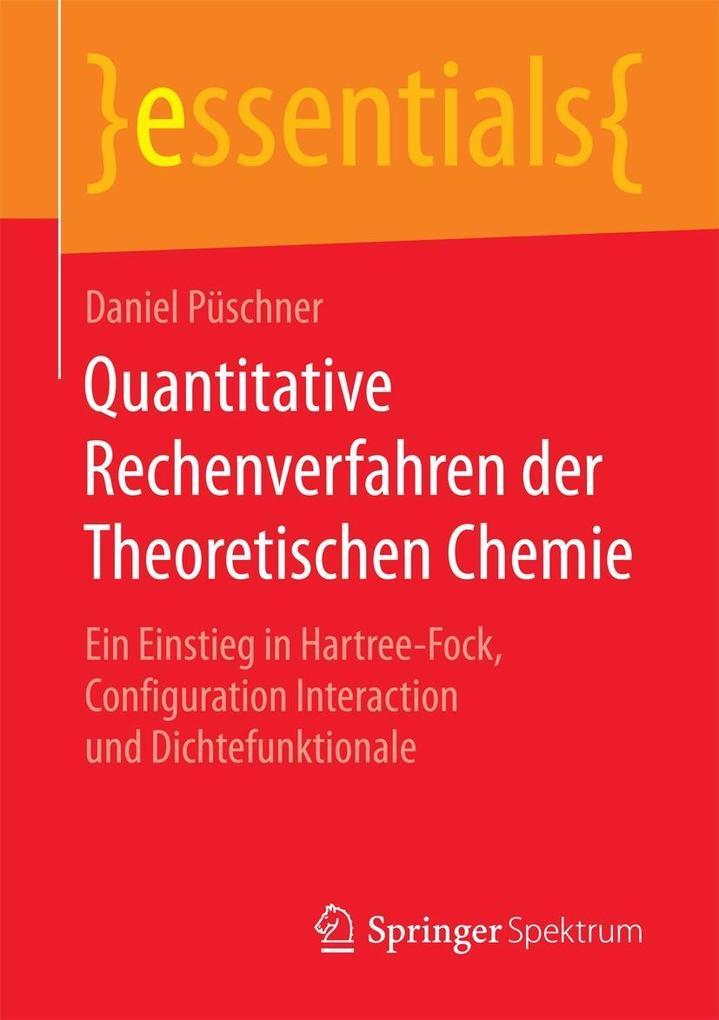 Quantitative Rechenverfahren der Theoretischen Chemie als eBook