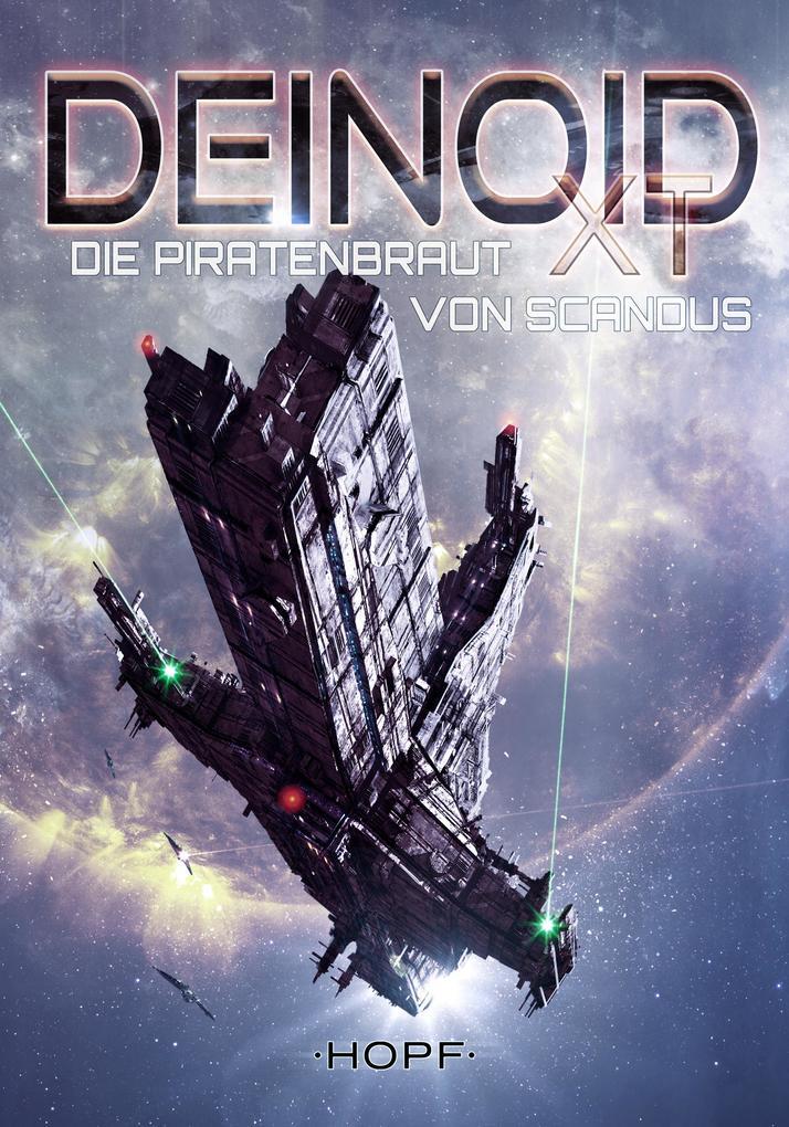 Deinoid XT 6: Die Piratenbraut von Scandus als eBook