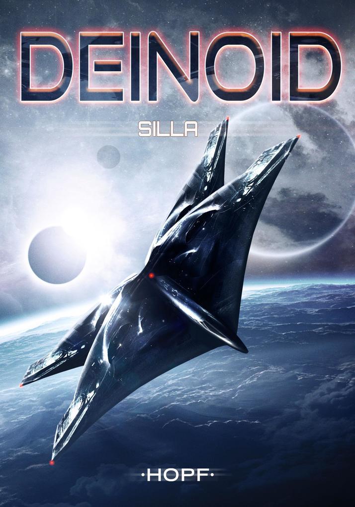 Deinoid 6: Silla als eBook
