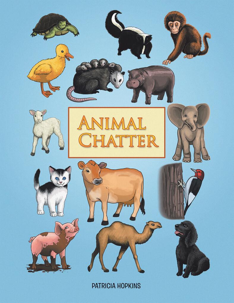 Animal Chatter als eBook von Patricia Hopkins