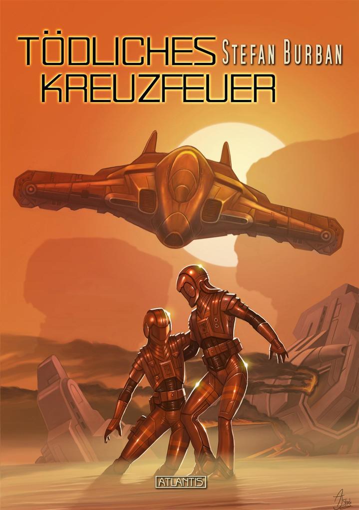 Der Ruul-Konflikt Prequel 1: Tödliches Kreuzfeuer als eBook