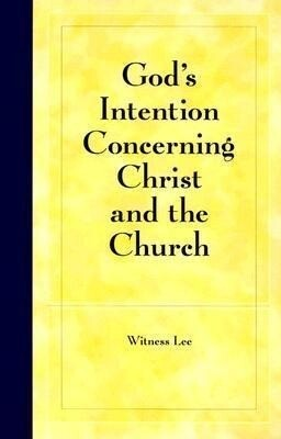 God's Intention Concerning Christ and the Church als Taschenbuch