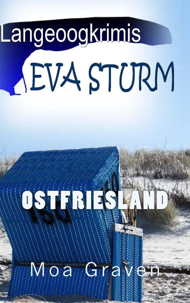 Eva Sturm - Die ersten drei Fälle als eBook
