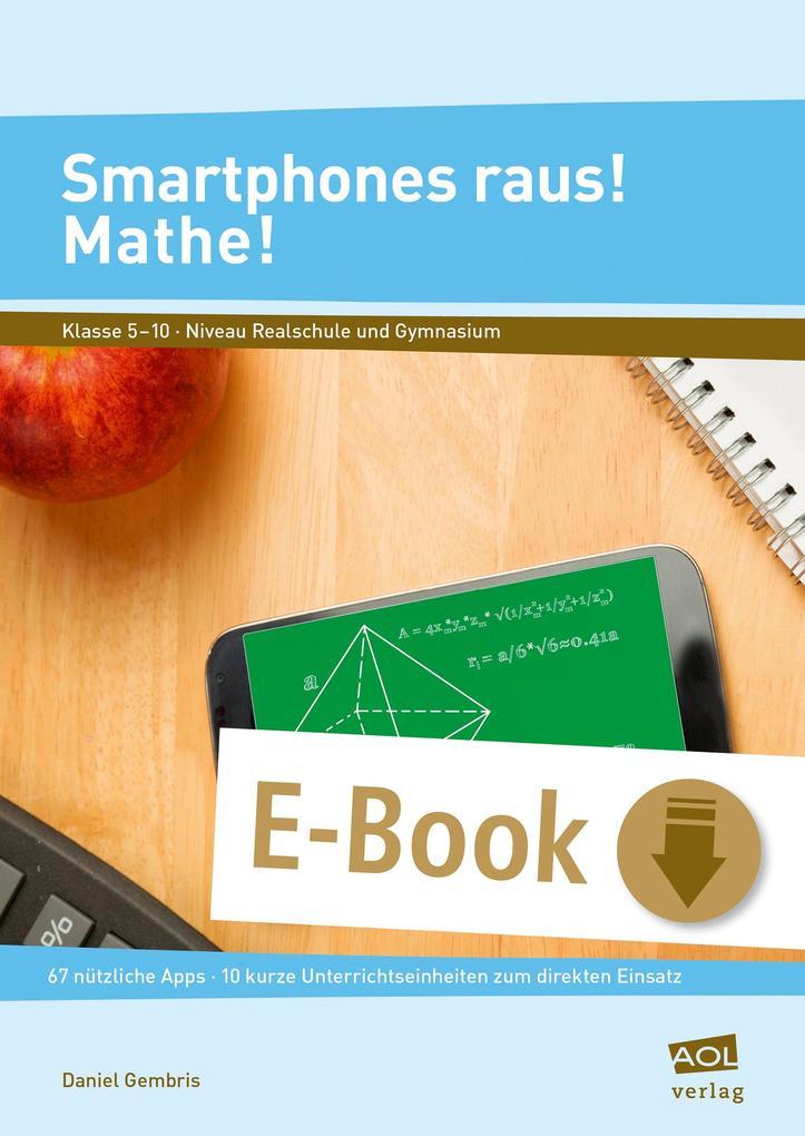 Smartphones raus! Mathe! als eBook