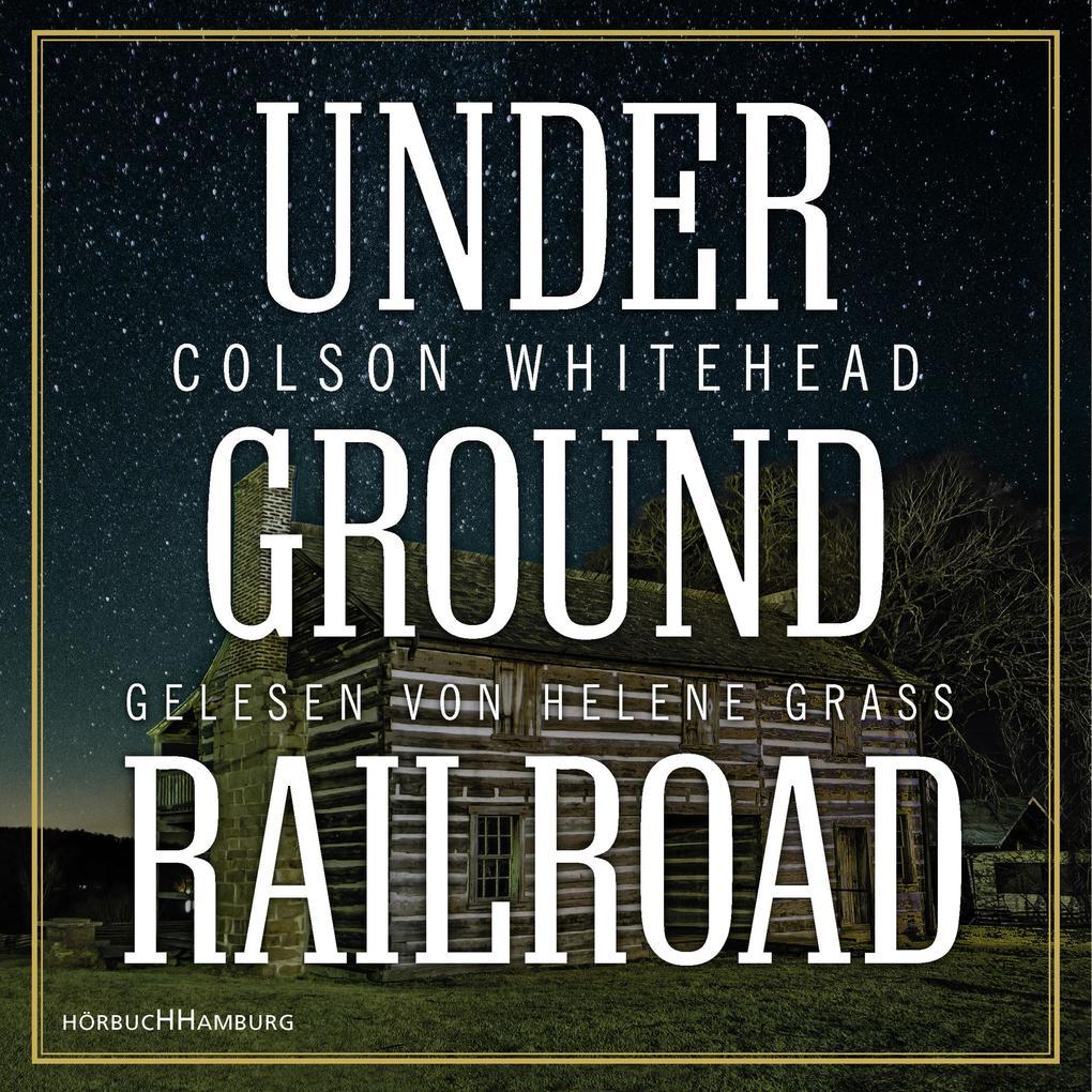 Underground Railroad als Hörbuch Download